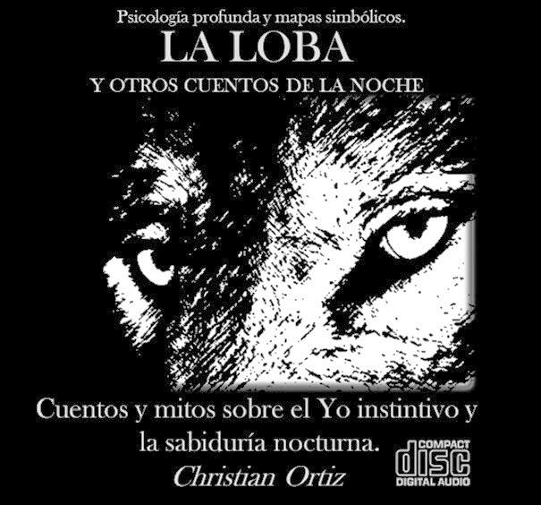 """DESCARGA GRATUITA - CD """"LA LOBA"""" Y OTROS CUENTOS DE LA NOCHE - Christian Ortiz."""