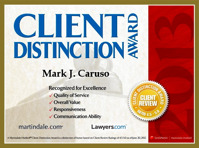 Martindale Hubbell Client Distinction Award Presented to Caruso Law Offices