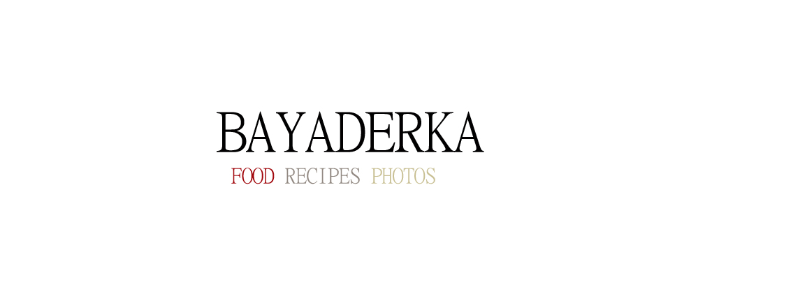 BAYADERKA- food recipes and photos. Blog kulinarny. pomysy na ciasta, desery i inne.