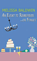 An Event to Remember or Forget by Melissa Baldwin