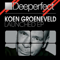 Koen Groenveld Launched EP Deeperfect