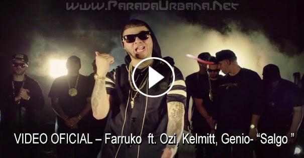 VIDEO OFICIAL – Farruko – Salgo ft. Ozi, Kelmitt, Genio, Arcangel & Ñengo Flow