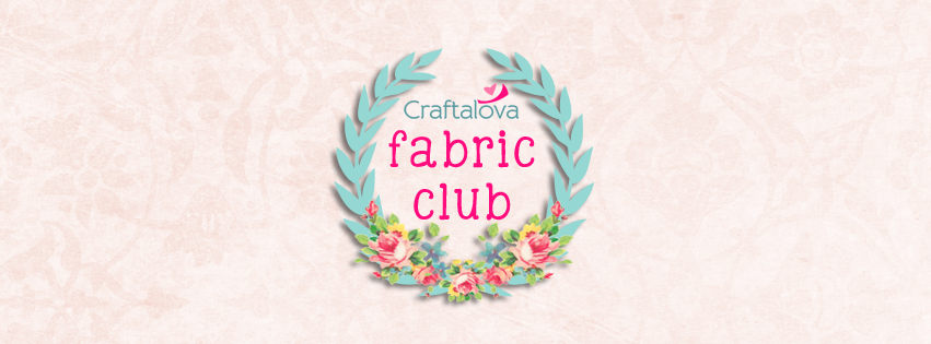 Craftalova Fabric Club