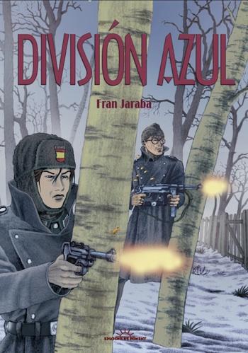 División Azul de Fran Jaraba