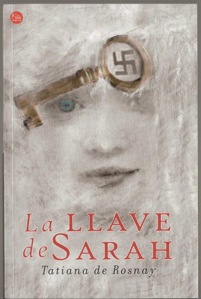 Mis lecturas Tatiana de Rosnay La llave de Sarah