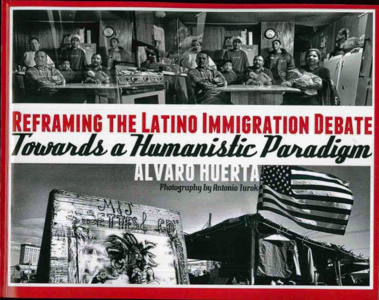 la bloga guest column alvaro huerta migration as a universal and ethnic and women s studies at california state polytechnic university pomona he is the author of reframing the latino immigration debate towards