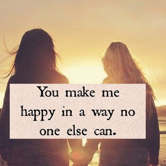 You Make Me Happy In A Way No One Else Can · Happy, Happy Quotes Lesbian