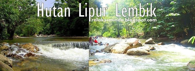 Menikmati Keindahan Alam dan Berekreasi di Hutan Lipur Negeri Pahang