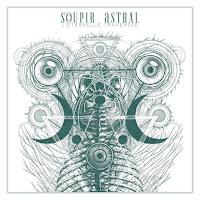 """SOUPIR ASTRAL - """"L'Éternelle Traversée"""" (album, 2017)"""