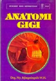 Buku Anatomi Gigi - Itjingningsih