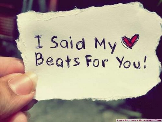 love-quote-sayings-i-said-my-beats-for-you
