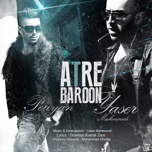 Yaser Mahmoudi Ft. Pouyan - Atre Baroon - Download