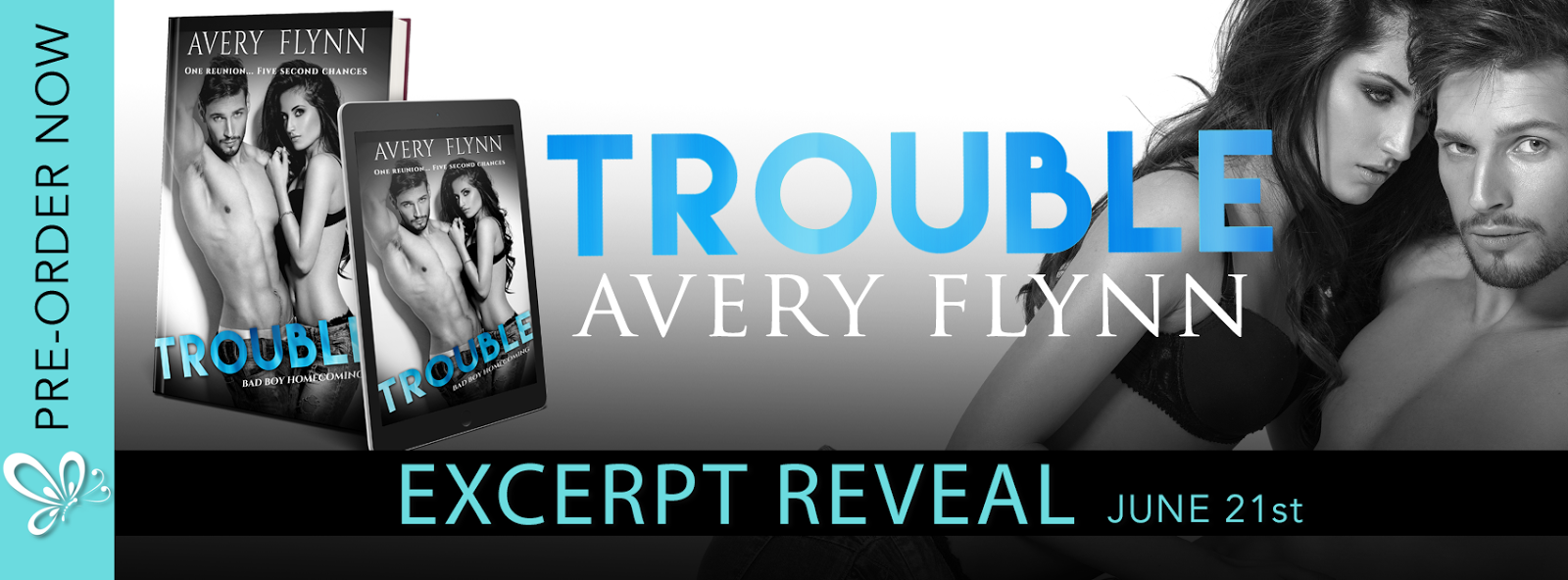 Trouble by Avery Flynn Excerpt Reveal