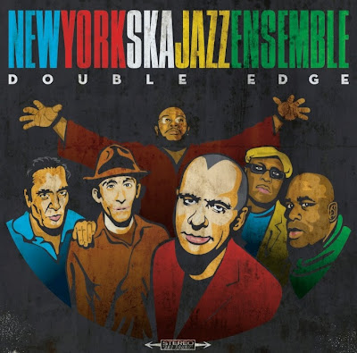 NEW YORK SKA-JAZZ ENSEMBLE - Double Edge