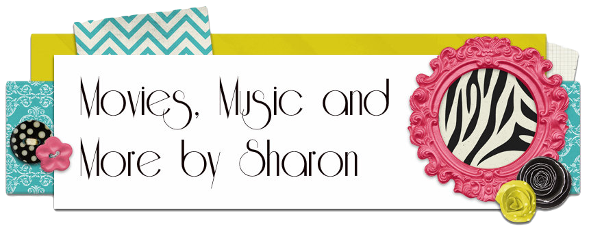 Movies, Music and More by Sharon