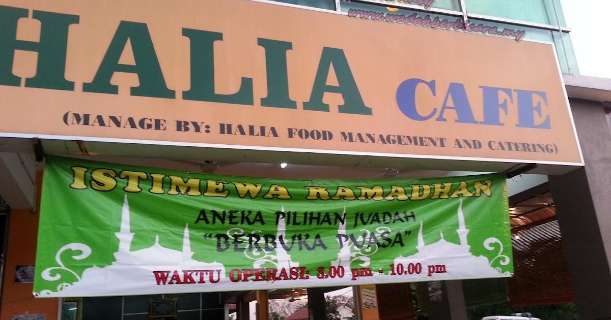 TEMPAT MAKAN 8: BERBUKA PUASA DI HALIA CAFE, SIBU   Wadah ...