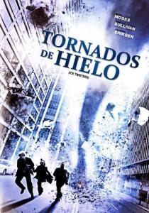Tornados de Hielo (2009)   3gp/Mp4/DVDRip Latino HD Mega
