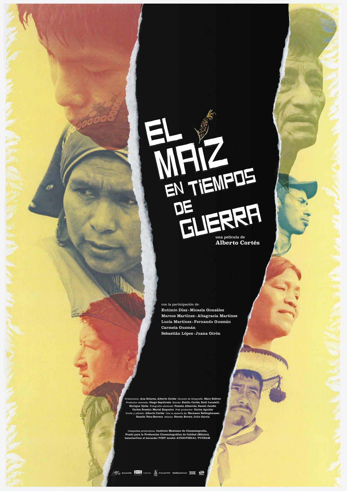 El Maíz en Tiempos de Guerra Un Documental de Alberto Cortés