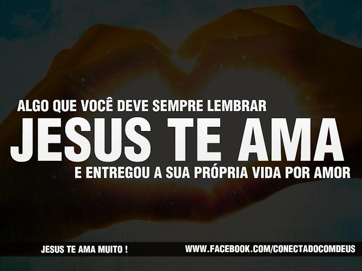 Ele te Ama, Ele te amou....