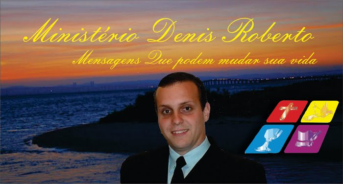 Ministério Denis Roberto