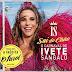 Sai do Chão! Ivete Sangalo lança nova coletânea para o carnaval