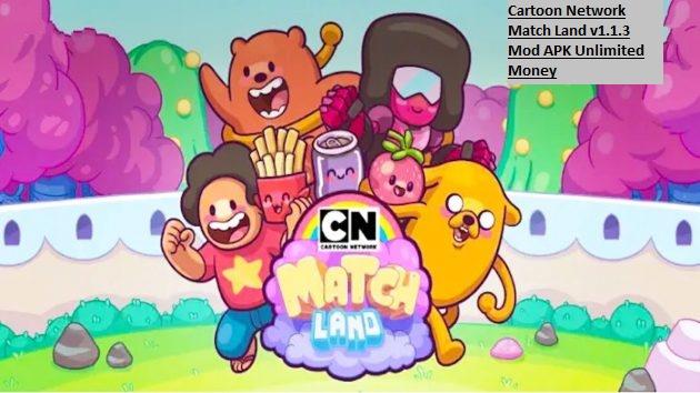 Cartoon Network Match Land v1.1.3 Mod APK Unlimited Money