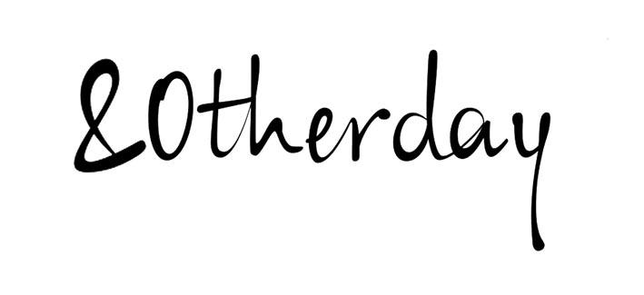andotherday