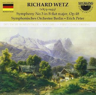 Richard Wetz: Symphony No.3 in B Flat Major, Op.48
