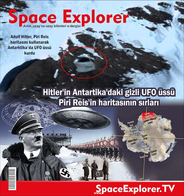 Adolf Hitler, Antartika, Hitler Almanya'sı, Nazi Almanya'sı, Nazi UFO'ları, Nazi uzay araştırmaları, piri reis, Piri Reis'in dünya haritası, rusya, videolar,