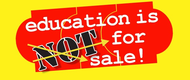 http://2.bp.blogspot.com/-bn93YuSsP7c/T8b6wHoEgYI/AAAAAAAABzE/yRtLRCk5pNs/s1600/education-is-sold-for-money.jpg