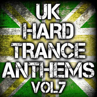 UK Hard Trance Anthems – Vol. 7 – 2013
