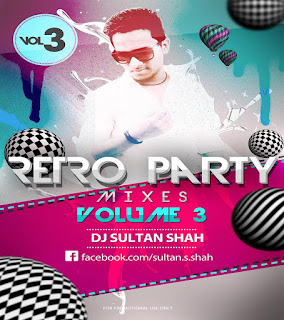 Retro-Party-Mixes-Vol-03-Dj-Sultan-Shah