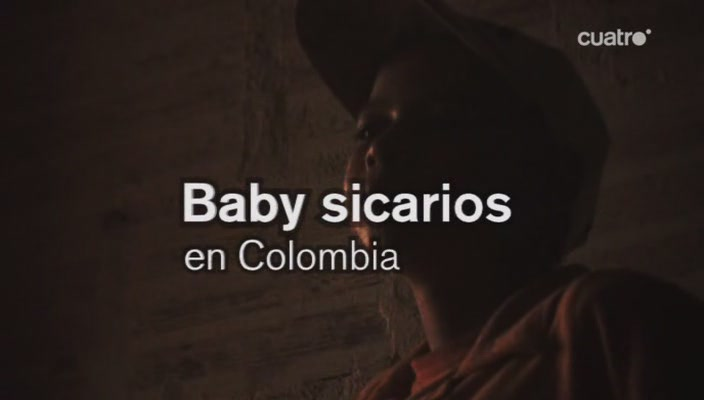 Baby sicarios en Colombia. [Documental].