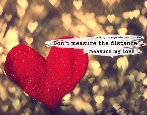 quotes by people in long distance relationships our