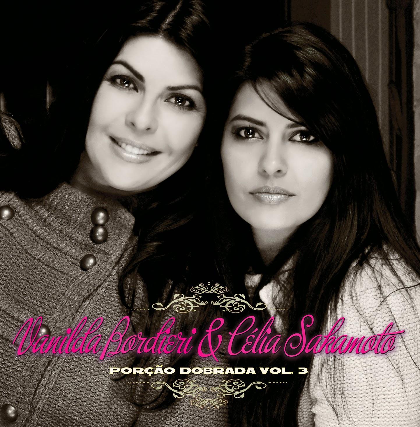 Vanilda Bordieri & Célia Sakamoto - Porção Dobrada 3 (2010)