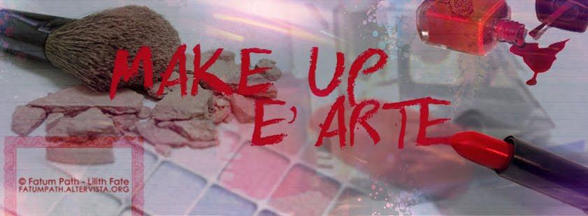 - Make up è arte -