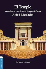 El Templo (Ilustrado) - Alfred Edersheim.