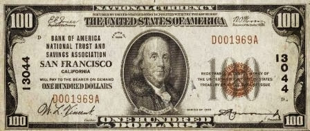 100 долларов США, эмитент - банк в Сан Франциско