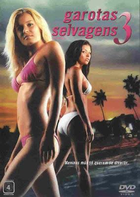 Garotas Selvagens 3 - DVDRip Dual Áudio