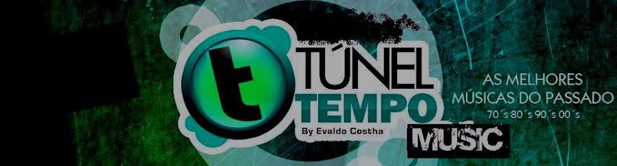 Túnel Do Tempo Music
