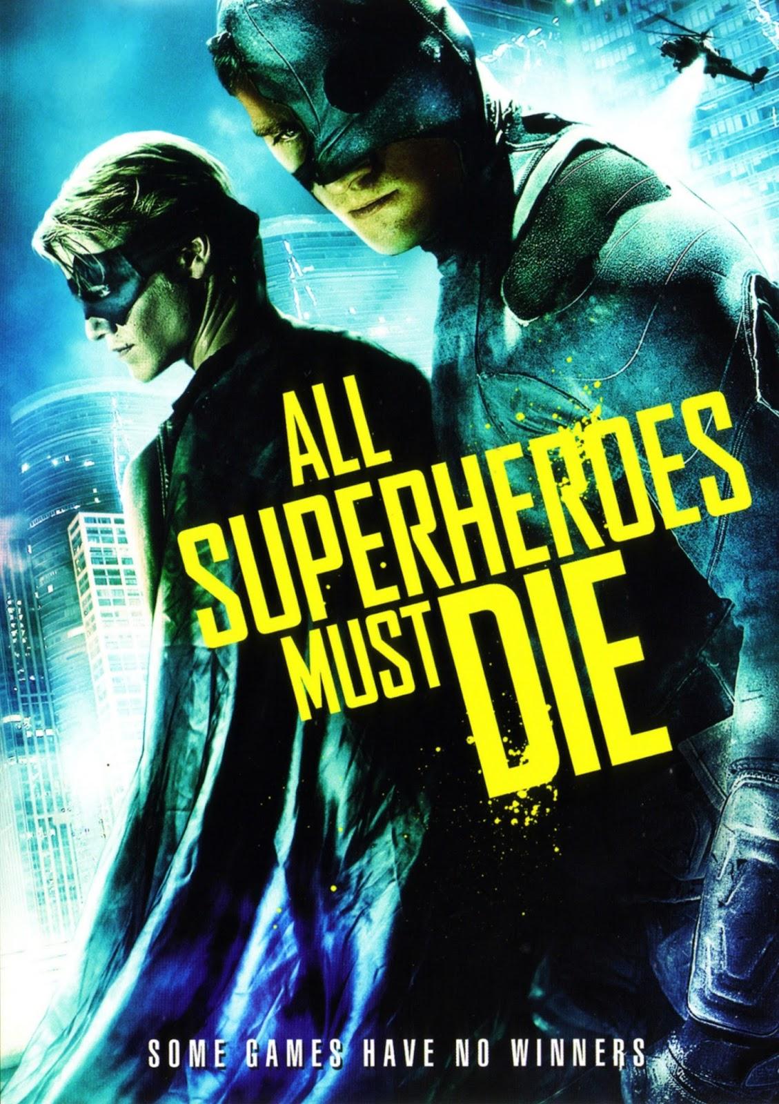 Todos os Super Heróis Devem Morrer – Legendado