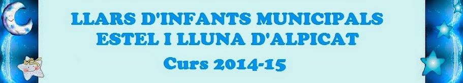 14-15 LLAR D'INFANTS MPALS. ESTEL I LLUNA D'ALPICAT