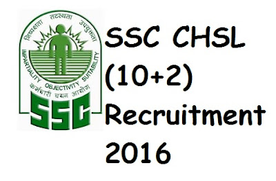 SSC CHSL (10+2) Recruitment 2016