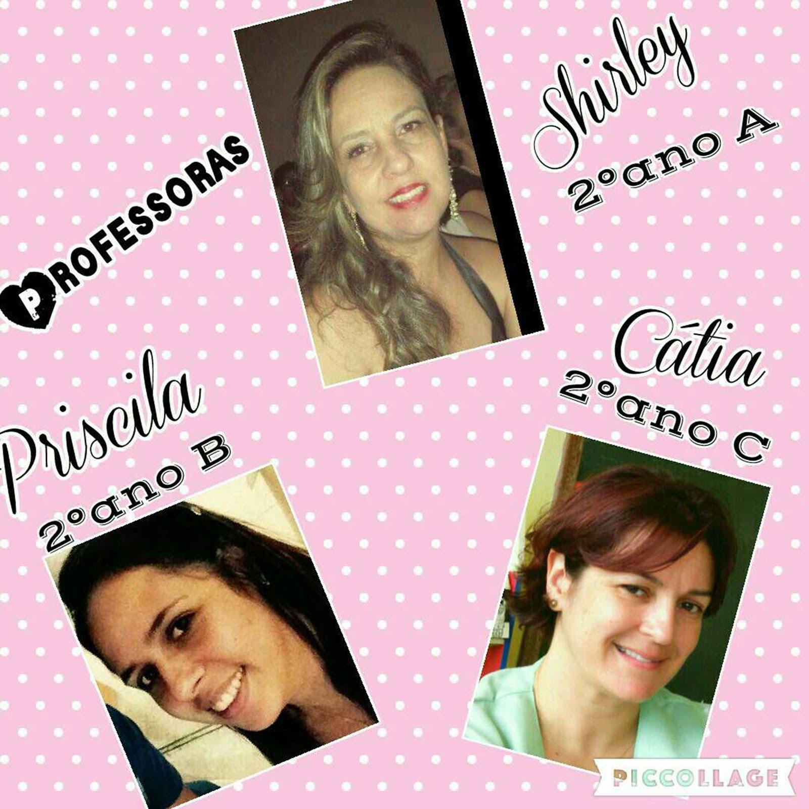 Professoras Shirley, Priscila e Cátia