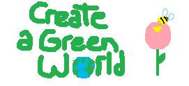 Create a Green World