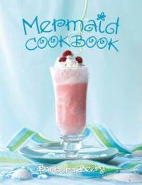 Mermaid Cookbook by Barbara Beery