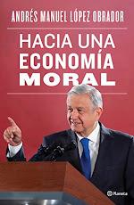 Libro: Hacia una ECONOMÍA MORAL