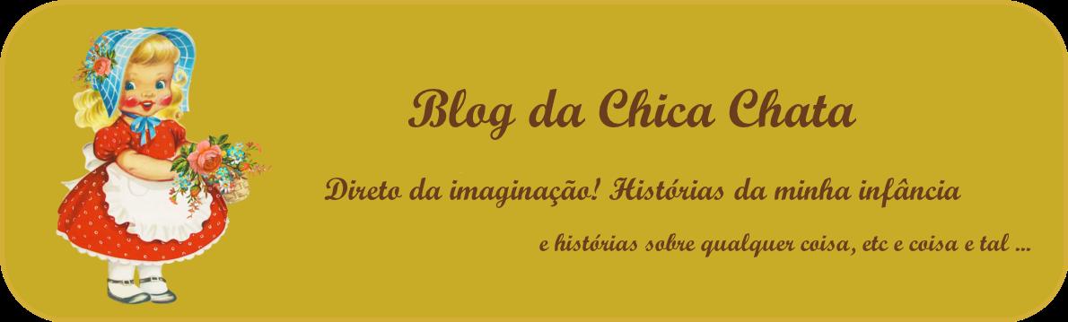 Blog da Chica Chata