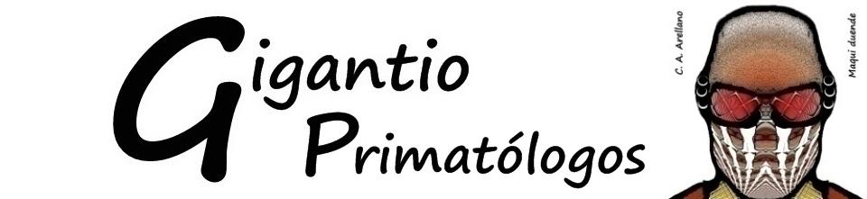 GIGANTIO: Primatólogos