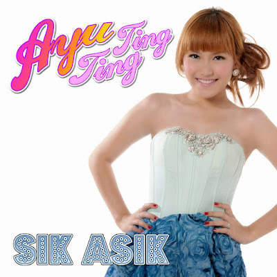 Free Download Ayu Ting-Ting - Sik Asik - Single (2012) [iTunes Plus AAC M4A]